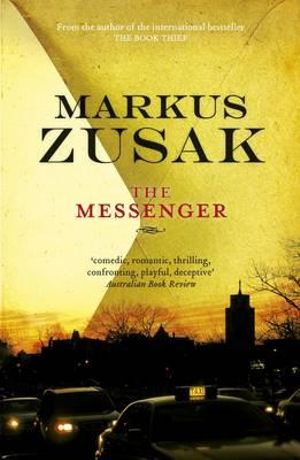 a summery of the novel the messenger by markus zusak Download the app and start listening to i am the messenger today  markus zusak's groundbreaking new novel is the story of liesel meminger,  publisher's summary.