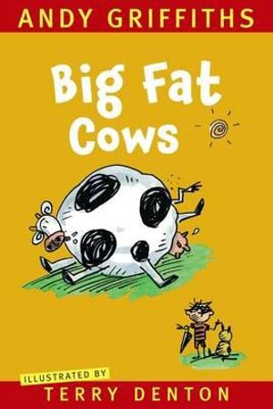 Big Fat Cows - Andy Griffiths