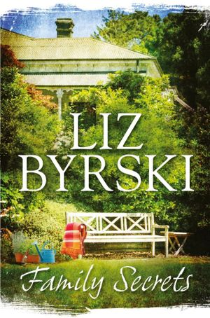 Family Secrets - Liz Byrski