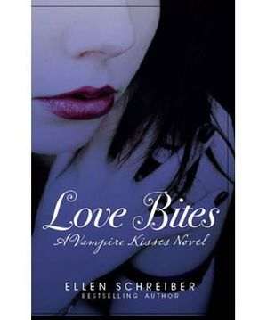 Vampire Kisses 7: Love Bites Ellen Schreiber