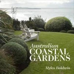 Australian Coastal GardensBy Myles Baldwin