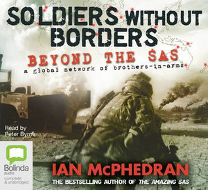 Soldiers Without Borders - Ian McPhedran