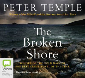 The Broken Shore : Broken shore #1 - Peter Temple