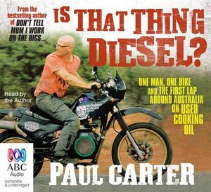Is that thing diesel? - Paul Carter