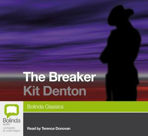 The Breaker : Classic series - Kit Denton