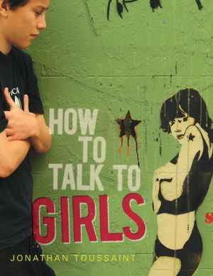 How to Talk to Girls - Jonathan Toussaint