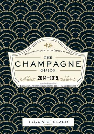 The Champagne Guide 2014-2015 - Tyson Stelzer