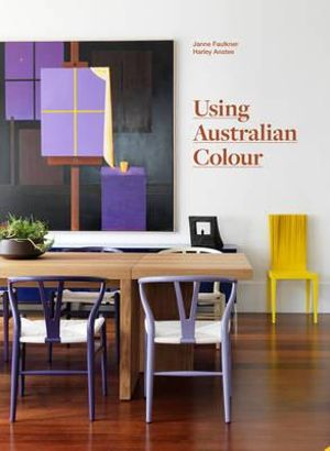 Using Australian Colour - Janne Faulkner