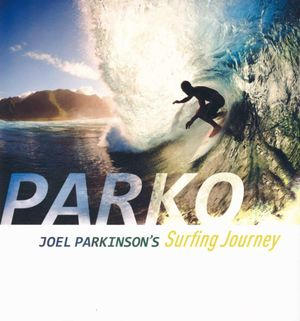 Parko  : Surfing Gold - Joel Parkinson