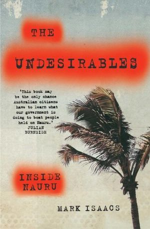 The Undesirables - Mark Isaacs