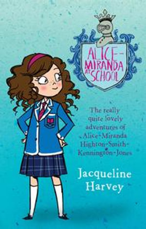 Alice-Miranda At School - Jacqueline Harvey