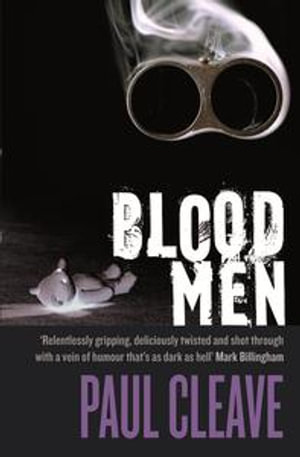 Blood Men - Paul Cleave