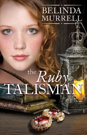 The Ruby Talisman - Belinda Murrell