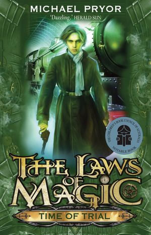 Laws Of Magic 4 : Time Of Trial - Michael Pryor