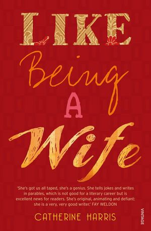 Like Being A Wife - Catherine Harris