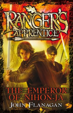 Ranger's Apprentice 10 : The Emperor Of Nihon-Ja - John Flanagan