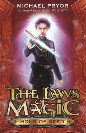 Laws Of Magic 6 : Hour Of Need - Michael Pryor