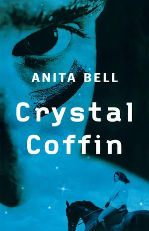 Crystal Coffin - Anita Bell