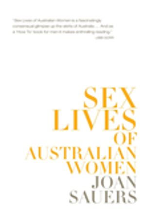 Sex Lives of Australian Women - Joan Sauers