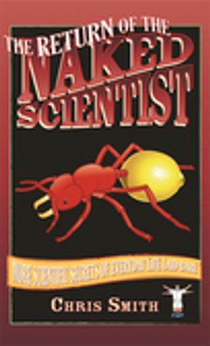 The Return of the Naked Scientist - Chris Smith