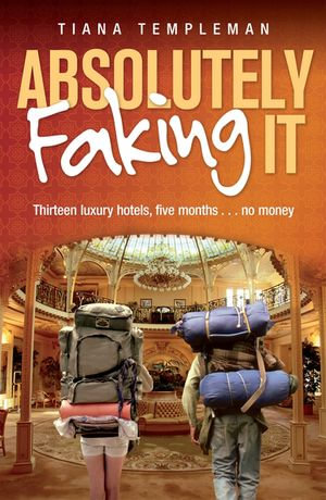 Absolutely Faking It - Tiana Templeman