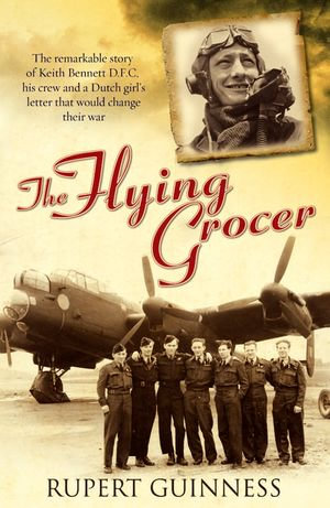 The Flying Grocer - Rupert Guinness