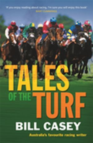 Tales of the Turf - Bill Casey