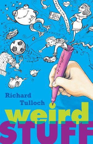 Weird Stuff - Richard Tulloch
