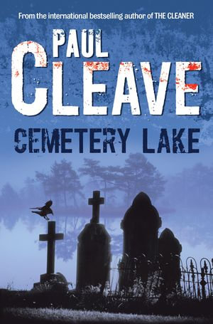 Cemetery Lake - Paul Cleave