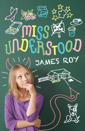 Miss Understood - James Roy