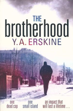The Brotherhood - Y.A. Erskine