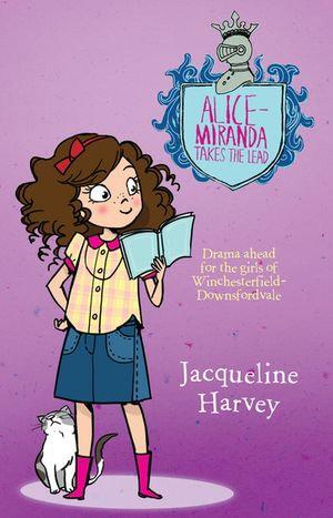 Alice-Miranda Takes The Lead 3 - Jacqueline Harvey