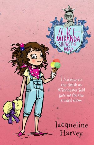Alice-Miranda Shows the Way - Jacqueline Harvey