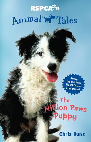 Animal Tales 1 : The Million Paws Puppy - Chris Kunz