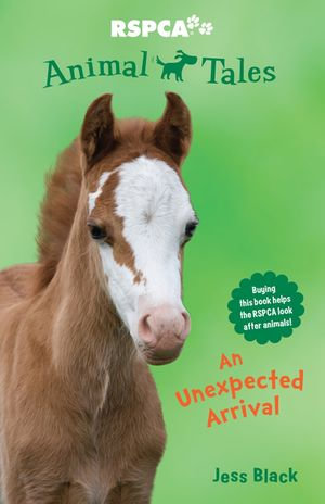 Animal Tales 4 : An Unexpected Arrival - Jess Black