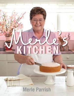 Merle's Kitchen - Merle Parrish