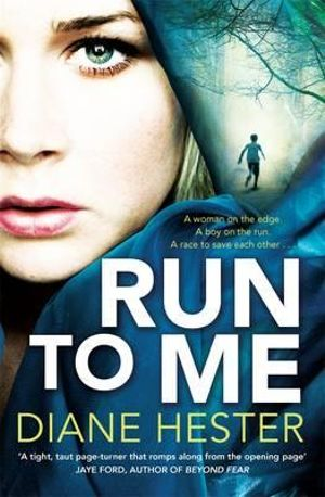 Run to Me - Diane Hester