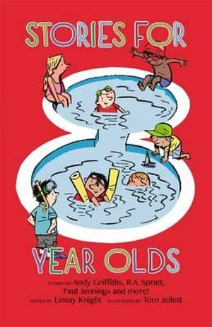 Stories for Eight Year Olds - Linsay Knight