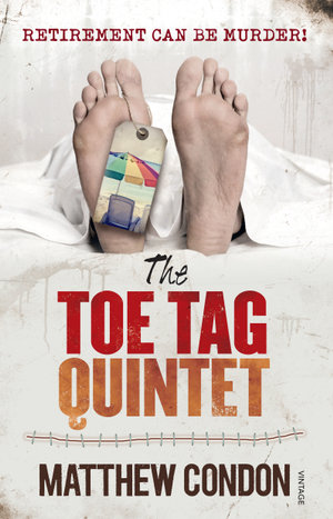 The Toe Tag Quintet - Matthew Condon