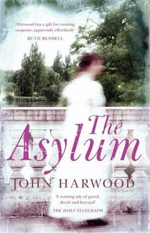 The Asylum - John Harwood