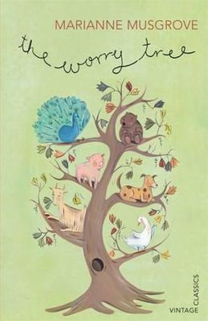 The Worry Tree : Vintage Classics - Marianne Musgrove