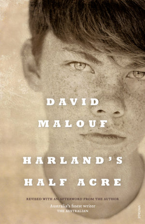 Harland's Half Acre - David Malouf