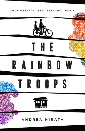 The Rainbow Troops - Andrea Hirata