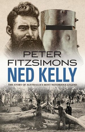 Ned Kelly - Peter FitzSimons