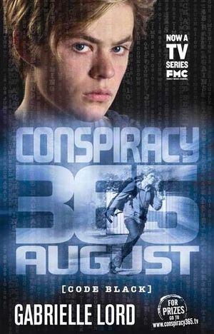 August Conspiracy 365 : Code Black Edition : Book 8 - Gabrielle Lord