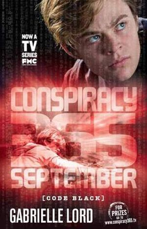 September Conspiracy 365 : Code Black Edition : Book 9 - Gabrielle Lord