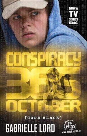October Conspiracy 365 : Code Black Edition : Book 10 - Gabrielle Lord
