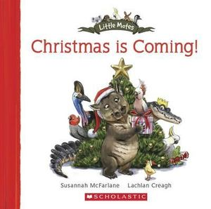 Christmas is Coming! : Christmas is Coming - Susannah McFarlane