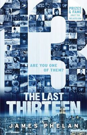 13 : The Last Thirteen : Book 1 - James Phelan