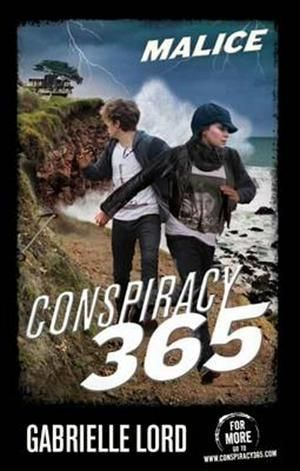 Malice Conspiracy 365 : Conspiracy 365 Series : Book 14 - Gabrielle Lord